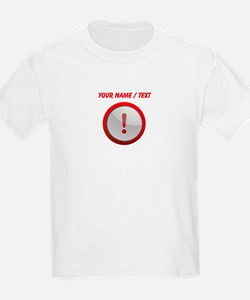 Custom Exclamation Point T-Shirt