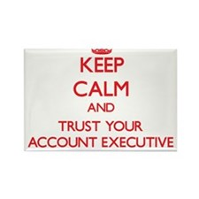 Keep Calm and trust your Account Executive Magnets