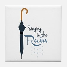 Singing in the Rain Tile Coaster