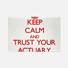 Keep Calm and trust your Actuary Magnets