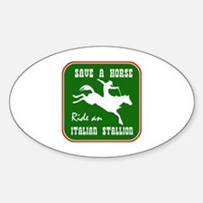 Funny Italian stallion design Oval Decal