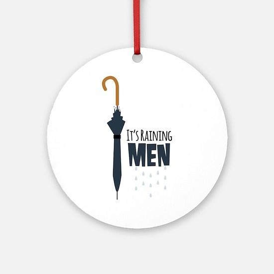 Its Raining Men Ornament (Round)