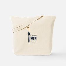Its Raining Men Tote Bag