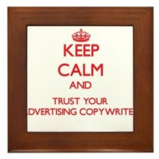Keep Calm and trust your Advertising Copywriter Fr