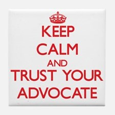 Keep Calm and trust your Advocate Tile Coaster