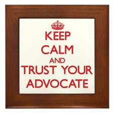 Keep Calm and trust your Advocate Framed Tile
