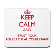 Keep Calm and trust your Agricultural Consultant M