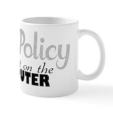 office policy Mug