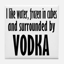 vodka humor Tile Coaster