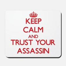 Keep Calm and trust your Assassin Mousepad