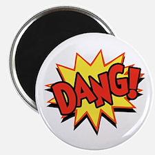 Dang! Magnet