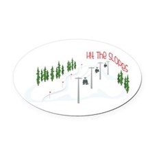 Hit The Slopes Oval Car Magnet