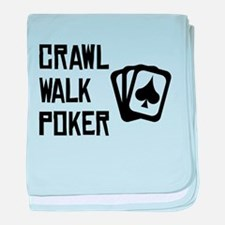 Crawl Walk Poker baby blanket