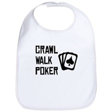 Crawl Walk Poker Bib