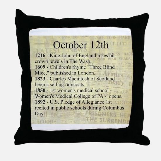 October 12th Throw Pillow