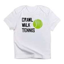 Crawl Walk Tennis Infant T-Shirt