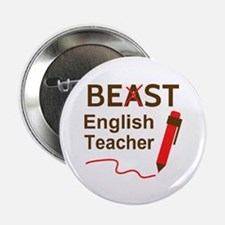"Funny Beast or Best English Teacher 2.25"" Button"