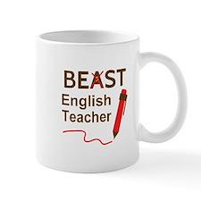 Funny Beast or Best English Teacher Mugs