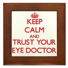 Keep Calm and trust your Eye Doctor Framed Tile