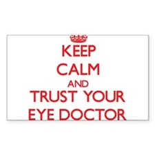 Keep Calm and trust your Eye Doctor Decal