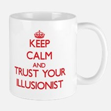 Keep Calm and trust your Illusionist Mugs