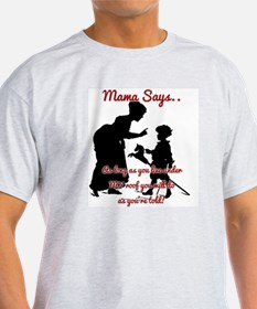 Do As Told T-Shirt