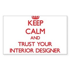 Keep Calm and trust your Interior Designer Decal