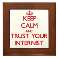 Keep Calm and trust your Internist Framed Tile