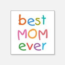 "Kid's Best Mom Ever Square Sticker 3"" x 3"""