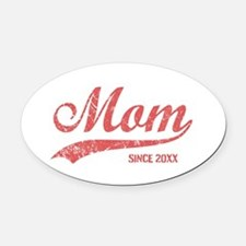 Personalize Mom Since Oval Car Magnet