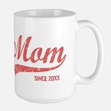 Personalize Mom Since Large Mug