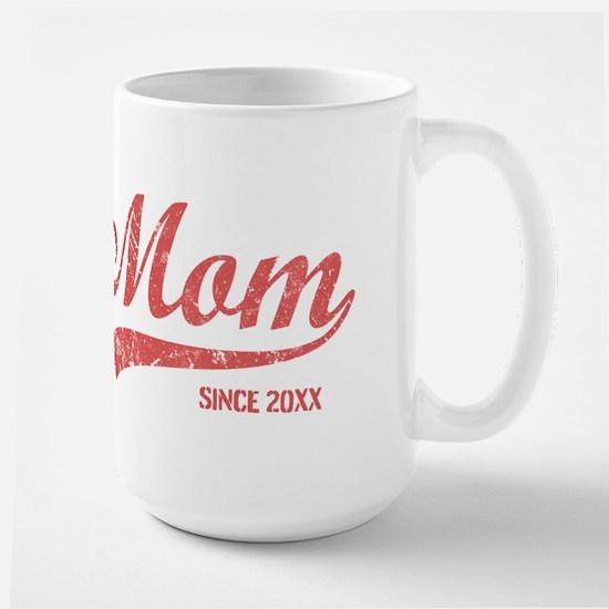 Personalize Mom Since Large Mug