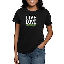 Live Love Gerontology Tee