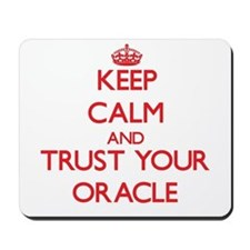 Keep Calm and trust your Oracle Mousepad