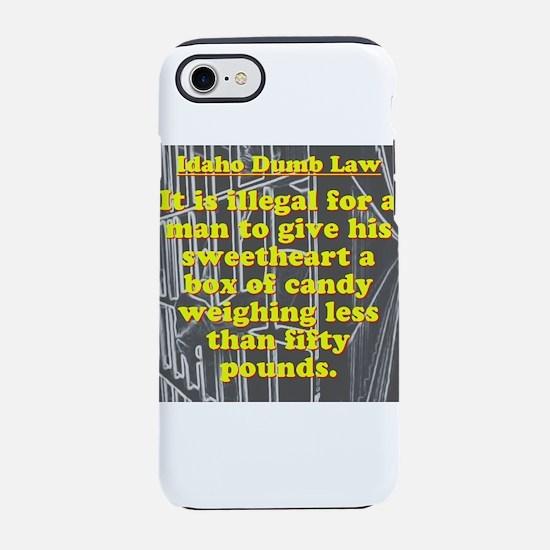 Idaho Dumb Law #1 iPhone 7 Tough Case