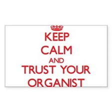 Keep Calm and trust your Organist Decal