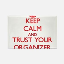 Keep Calm and trust your Organizer Magnets