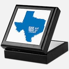 Born and Bred in Texas Keepsake Box