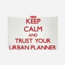 Keep Calm and trust your Urban Planner Magnets