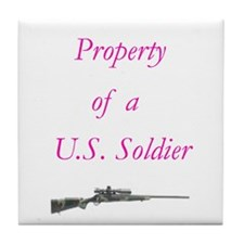 Cute Property of a us soldier Tile Coaster