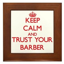 Keep Calm and trust your Barber Framed Tile