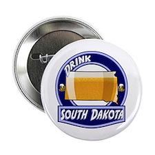 """Drink South Dakota 2.25"""" Button"""
