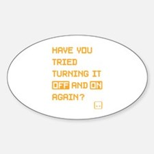 Have You Tried - orange Decal