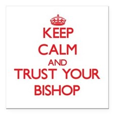 Keep Calm and trust your Bishop Square Car Magnet