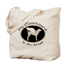 Coonhound is an Angel Tote Bag