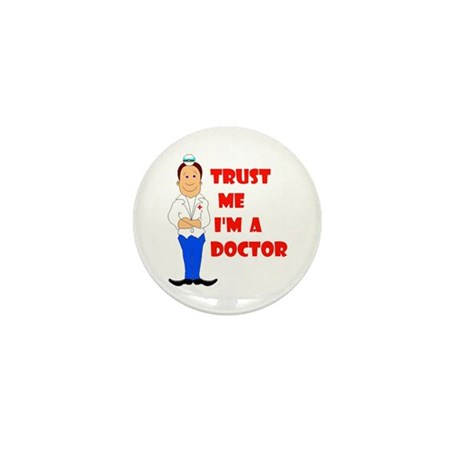 I'M A DOCTOR Mini Button (10 pack)