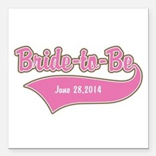 """Bride-to-Be Custom Date Square Car Magnet 3"""" x 3"""""""