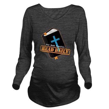 Read Bible Daily Long Sleeve Maternity T-Shirt