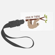 Hang In There Luggage Tag