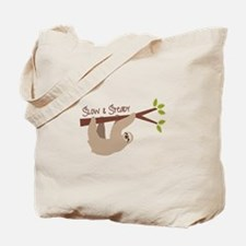 Slow Steady Tote Bag
